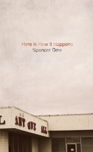 This is How it Happens, by Spencer Dew (Ampersand Books, 2013)