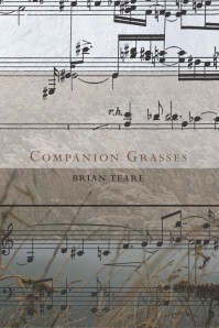 Companion Grasses, by Brian Teare (Omnidawn, April 2013)